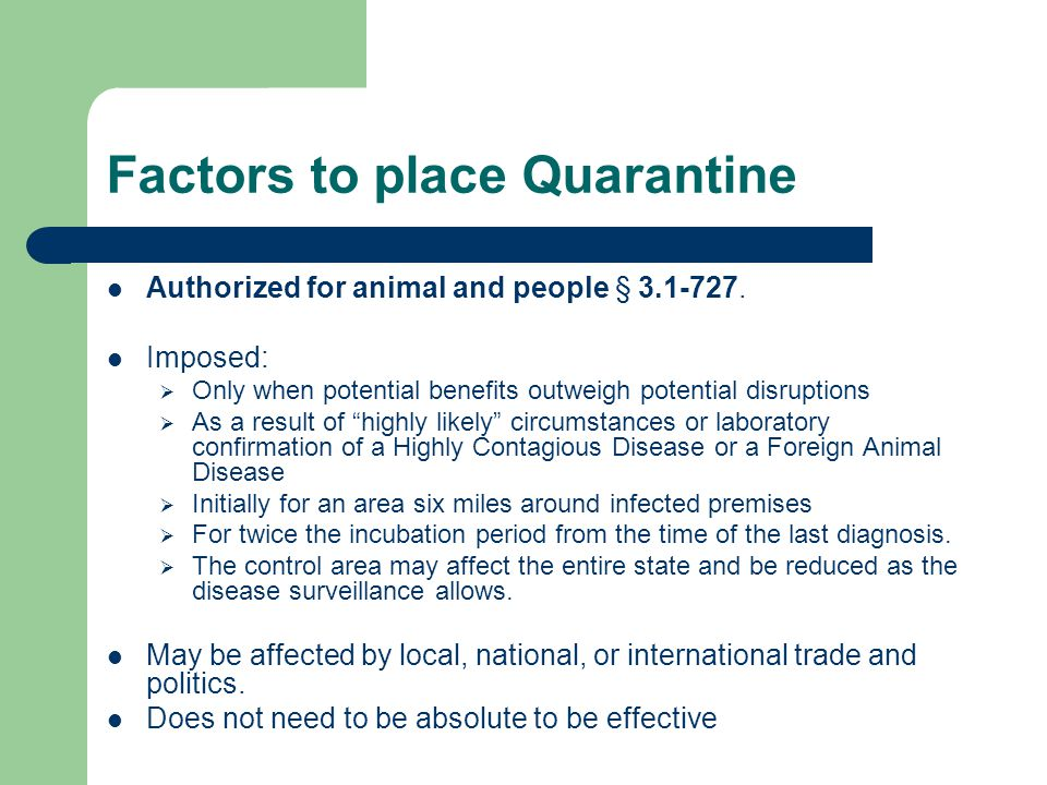 Factors to place Quarantine Authorized for animal and people § 3.1-727.