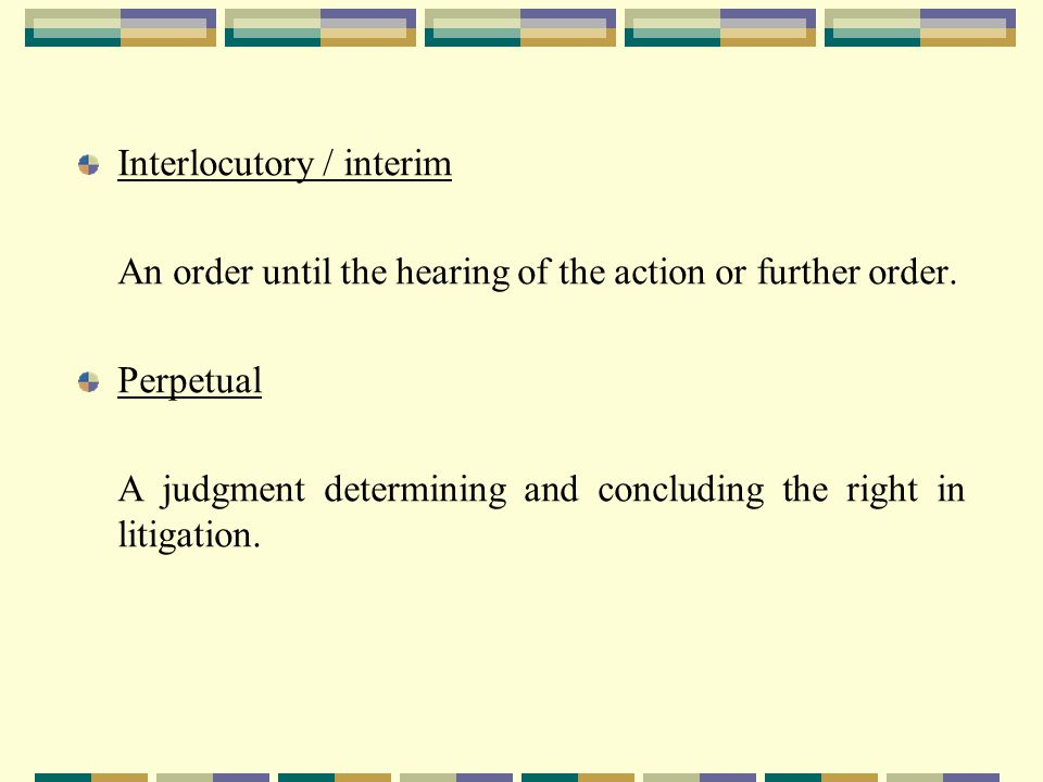 Injunction An injunction is an order of a court requiring a party either:- to do a specific act or acts (a mandatory or positive injunction); or to refrain from doing a specific act or acts ( a prohibitory or negative injunction).