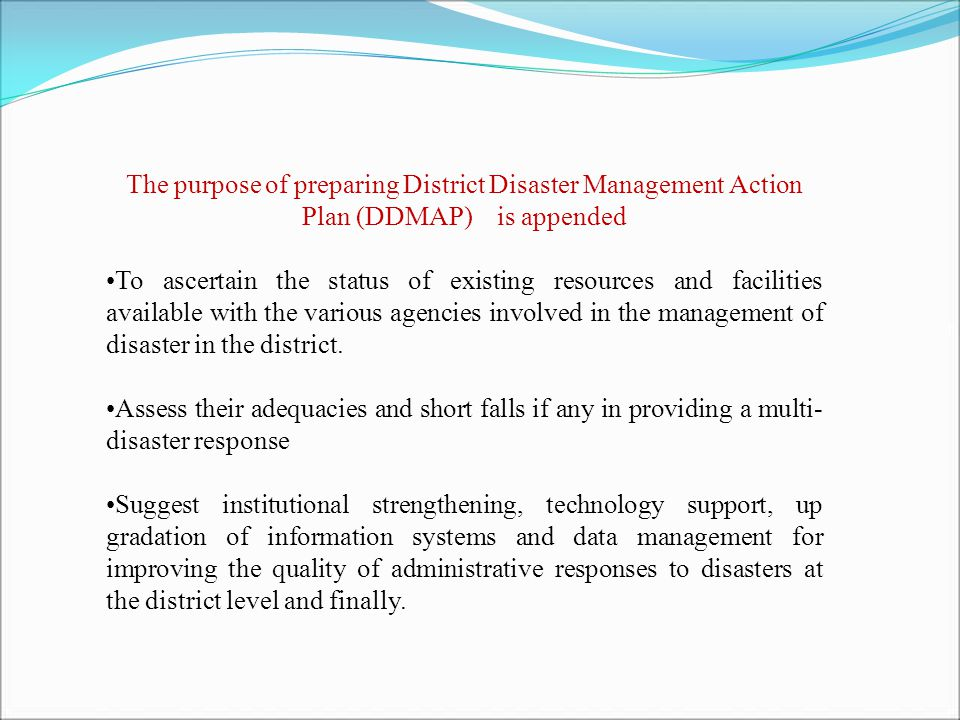 CHECKLIST : DO's AND DON'Ts (a) Operational guidelines of what to do in the event of a Flood (b) Operational Guidelines of what to do in the event of a Cyclone ( c)Operational guidelines of what to do in the event of a Heat Wave (d) Operational guidelines of what to do in the event of a Drought.