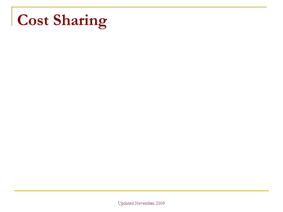 Updated November 2009 Cost Sharing