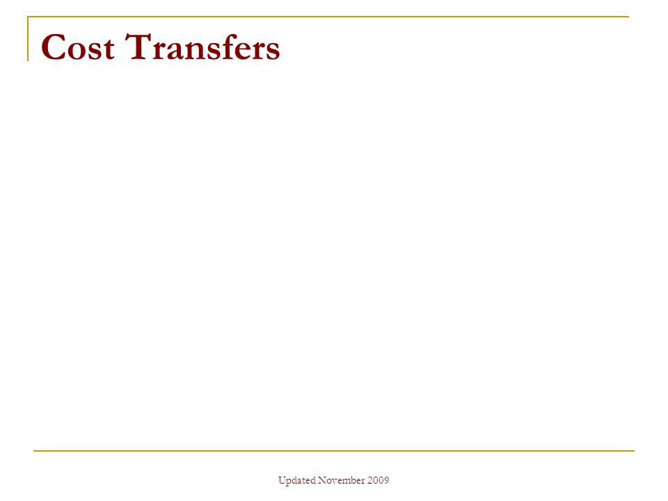 Updated November 2009 Cost Transfers