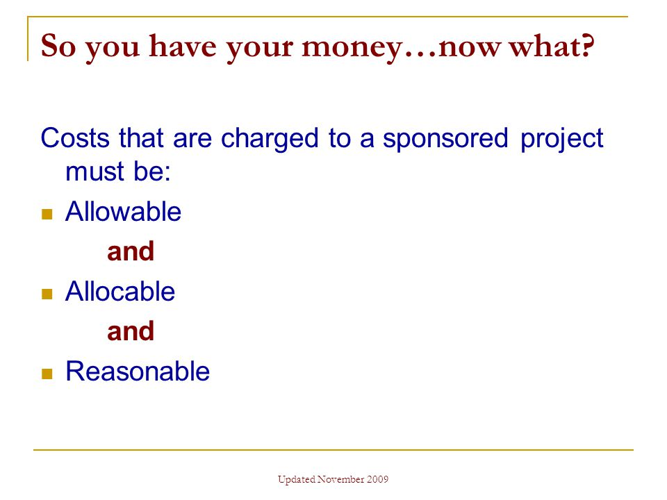 Updated November 2009 So you have your money…now what.