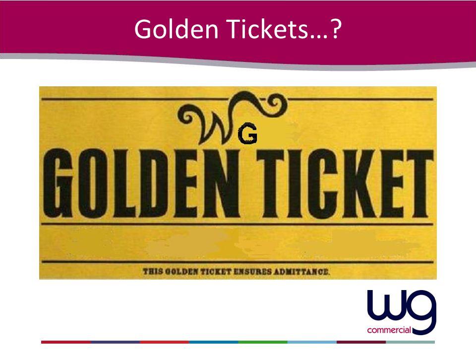 Golden Tickets…