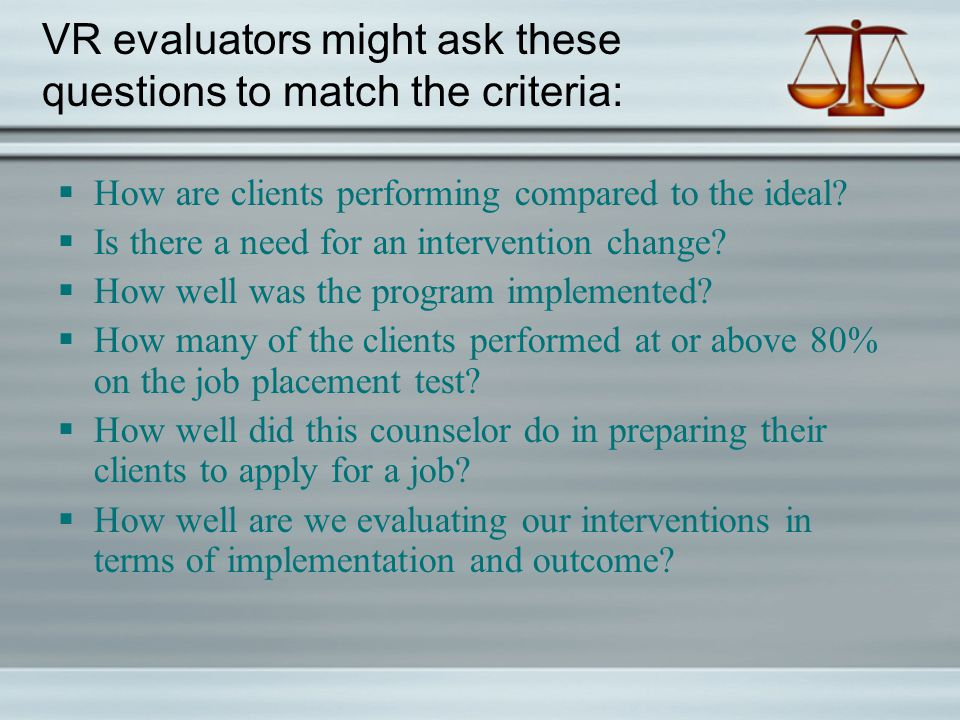 What processes will be used to collect & analyze data to answer the questions & compare the evaluand to it's criteria.