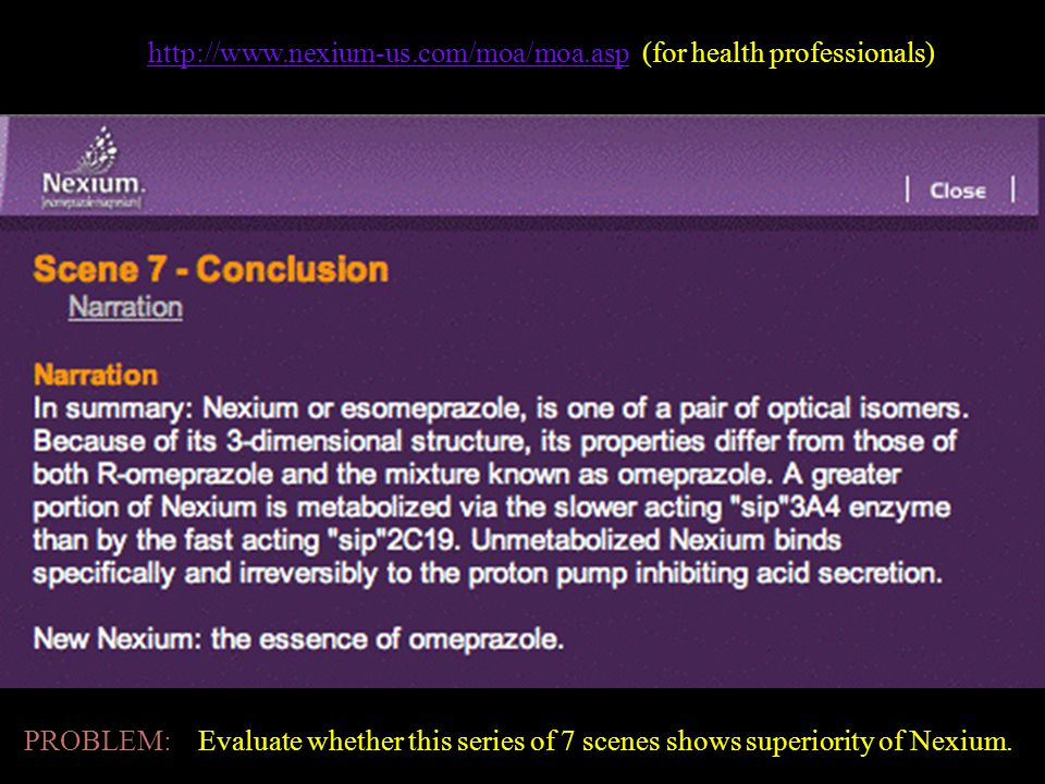 Nexium Site http://www.nexium-us.com/moa/moa.asphttp://www.nexium-us.com/moa/moa.asp (for health professionals) PROBLEM: Evaluate whether this series