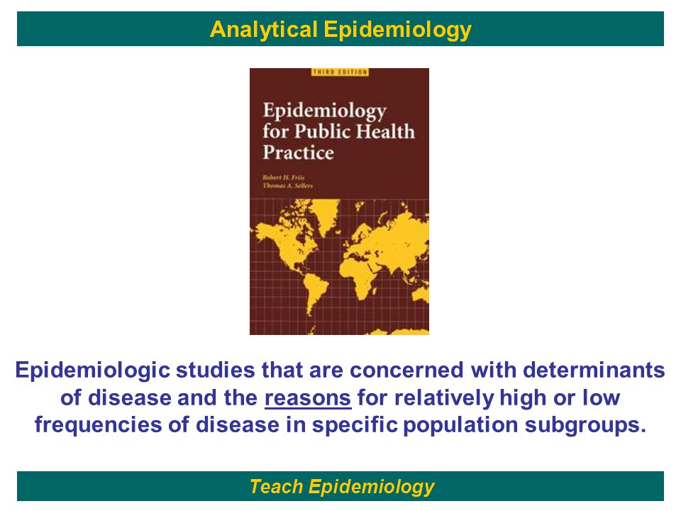 156 Epidemiologic studies that are concerned with determinants of disease and the reasons for relatively high or low frequencies of disease in specific population subgroups.