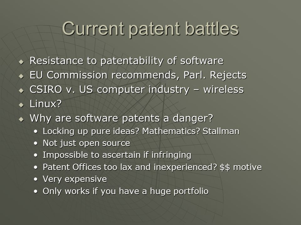 Current patent battles  Resistance to patentability of software  EU Commission recommends, Parl.