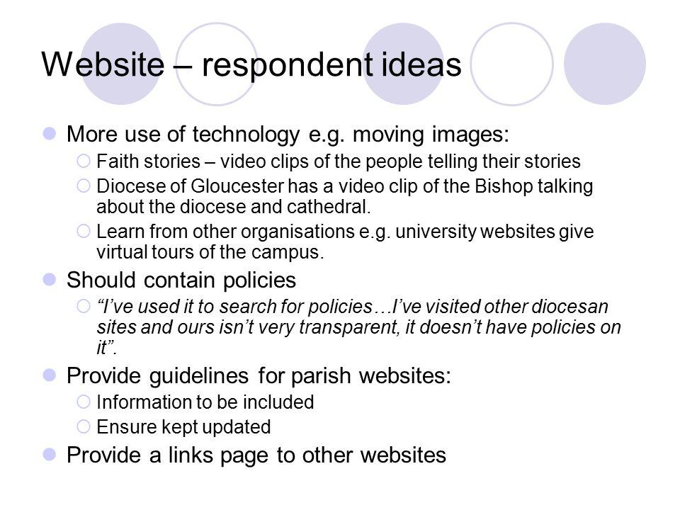 Website – respondent ideas More use of technology e.g.