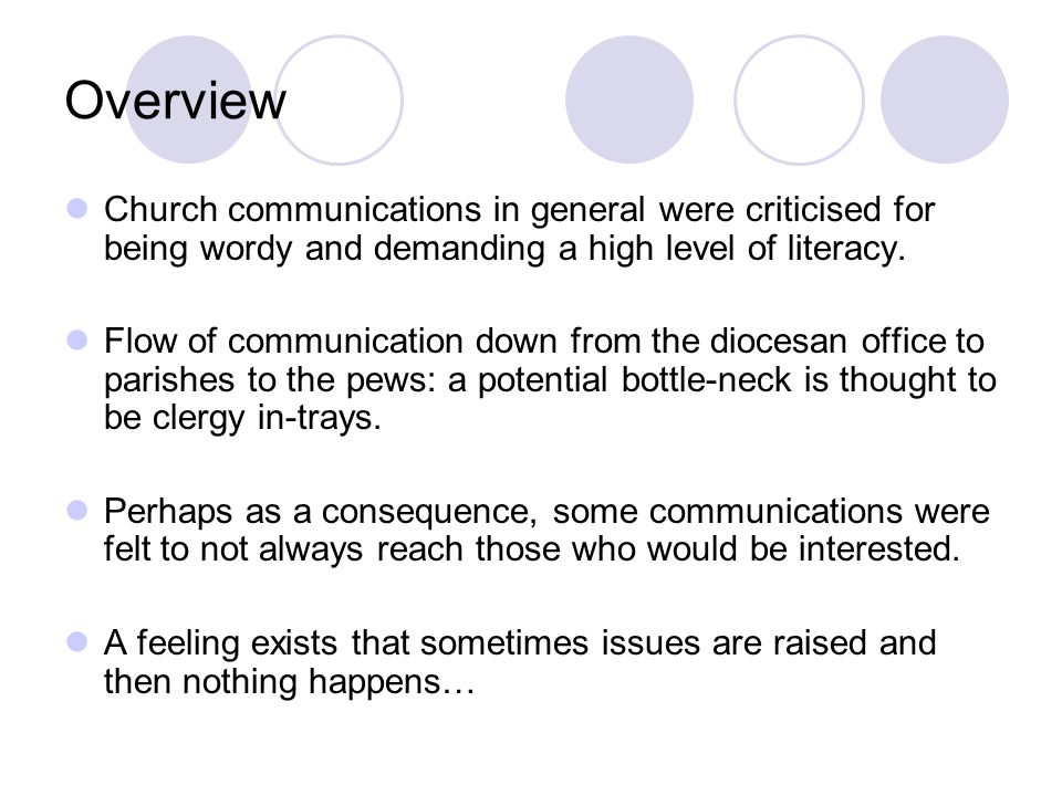 Overview Church communications in general were criticised for being wordy and demanding a high level of literacy.