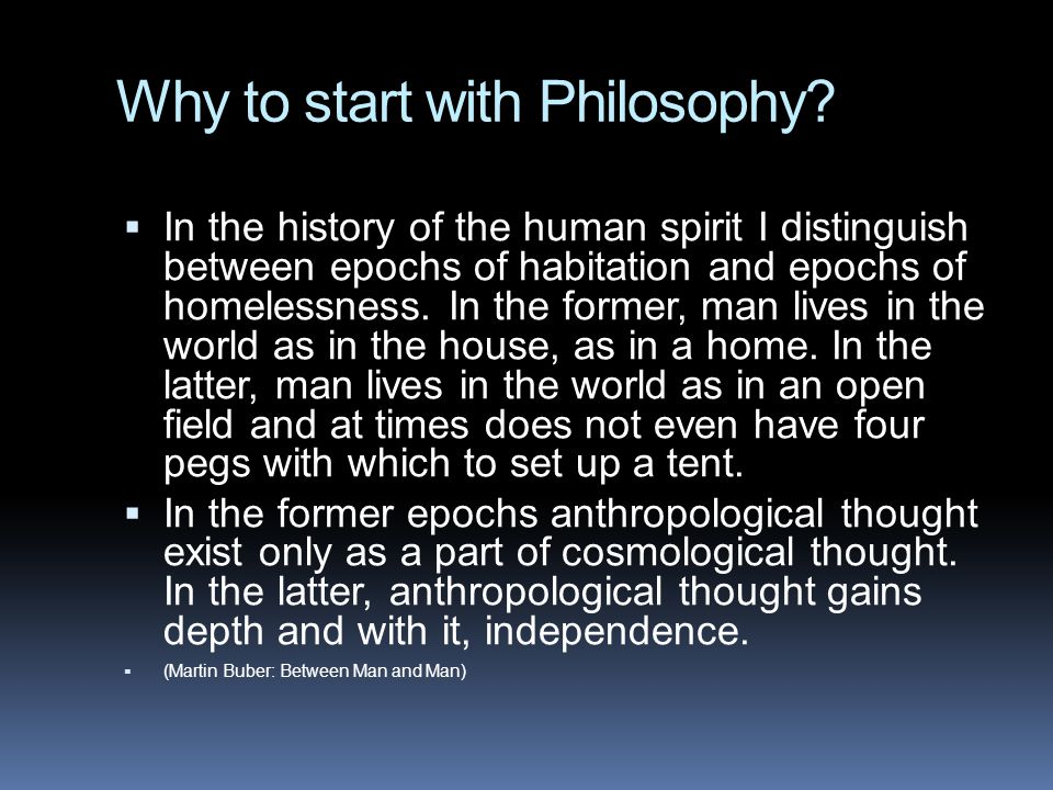 Why to start with Philosophy.