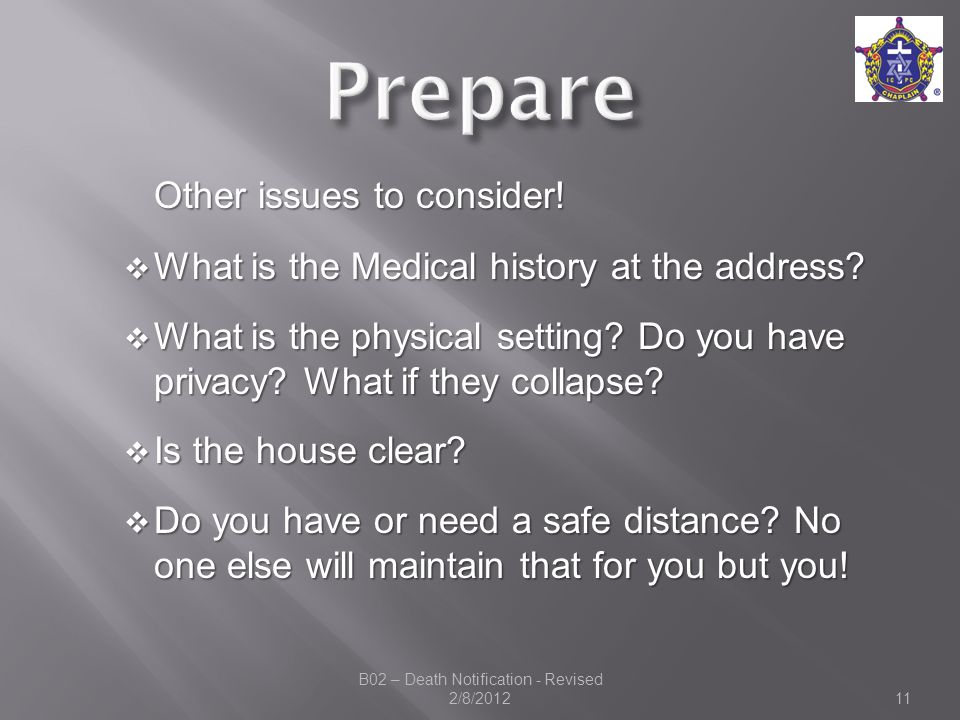 Other issues to consider.  What is the Medical history at the address.