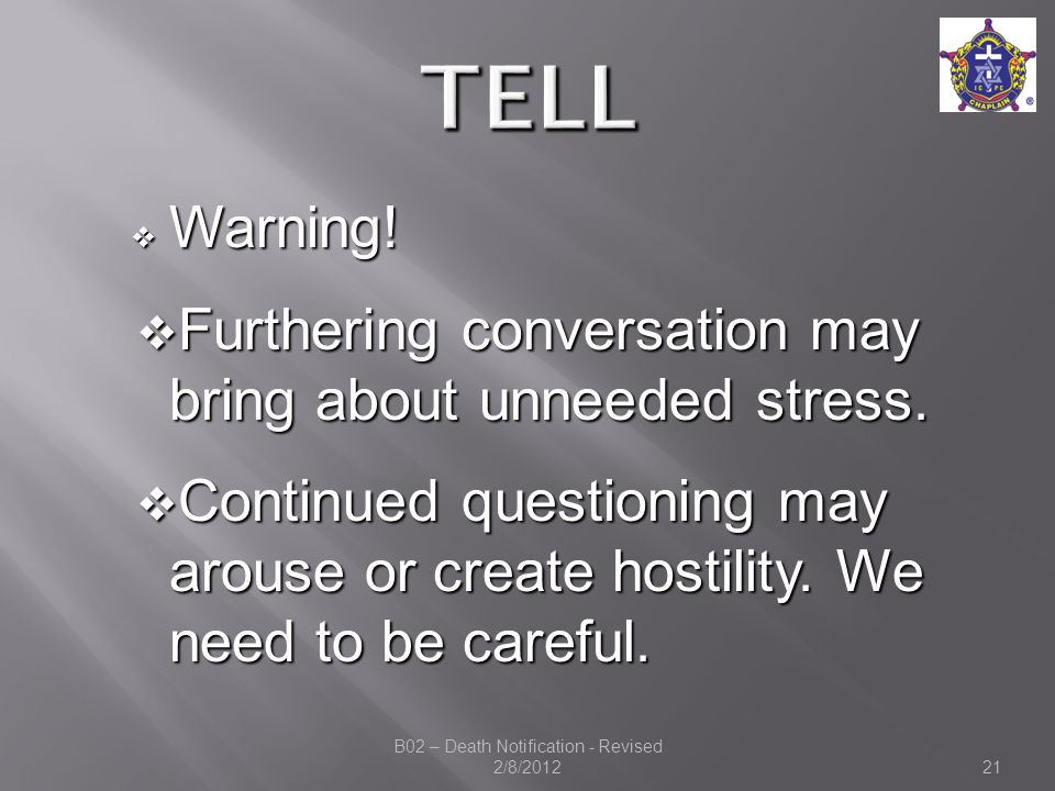  Warning.  Furthering conversation may bring about unneeded stress.