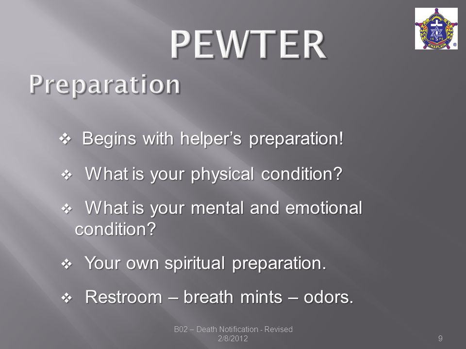  Begins with helper's preparation.  What is your physical condition.