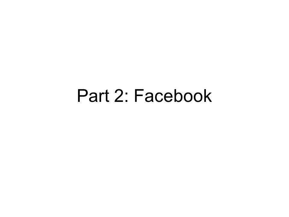 Part 2: Facebook