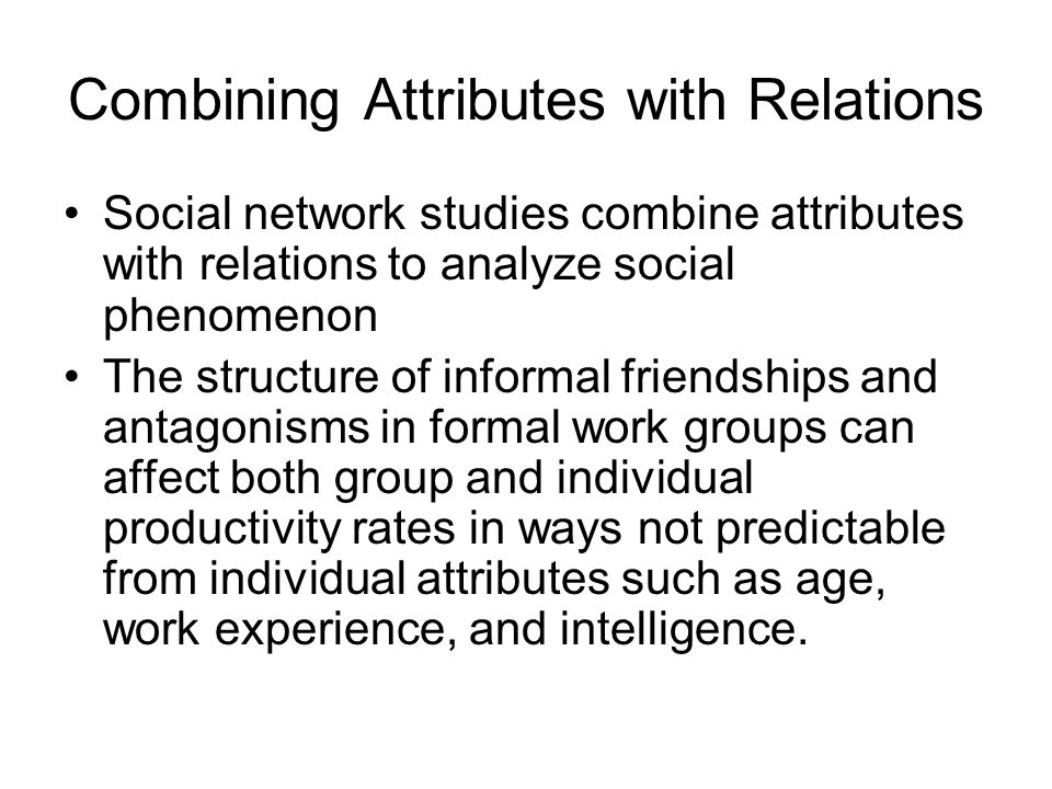Networks Social network: a specific type of relation linking a defined set of persons, objects, or events.