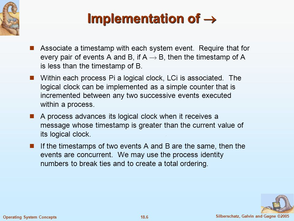 18.47 Silberschatz, Galvin and Gagne ©2005 Operating System Concepts Reaching Agreement There are applications where a set of processes wish to agree on a common value .
