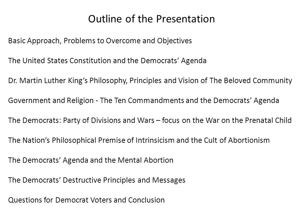 Outline of the Presentation Basic Approach, Problems to Overcome and Objectives The United States Constitution and the Democrats' Agenda Dr.