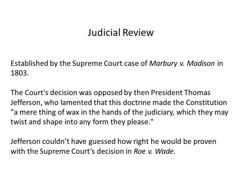 Judicial Review Established by the Supreme Court case of Marbury v.
