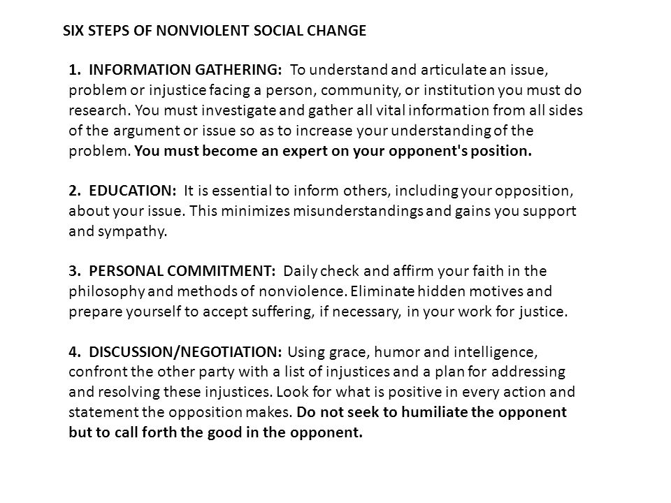 SIX STEPS OF NONVIOLENT SOCIAL CHANGE 1.
