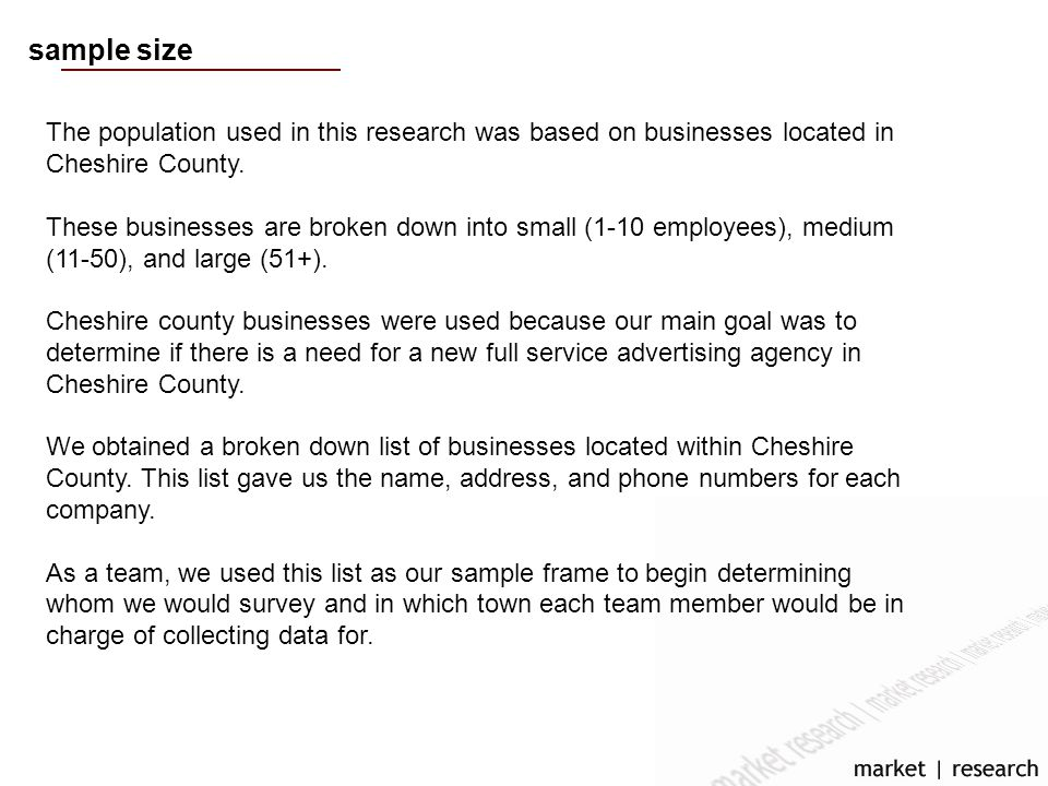 sample size The population used in this research was based on businesses located in Cheshire County.