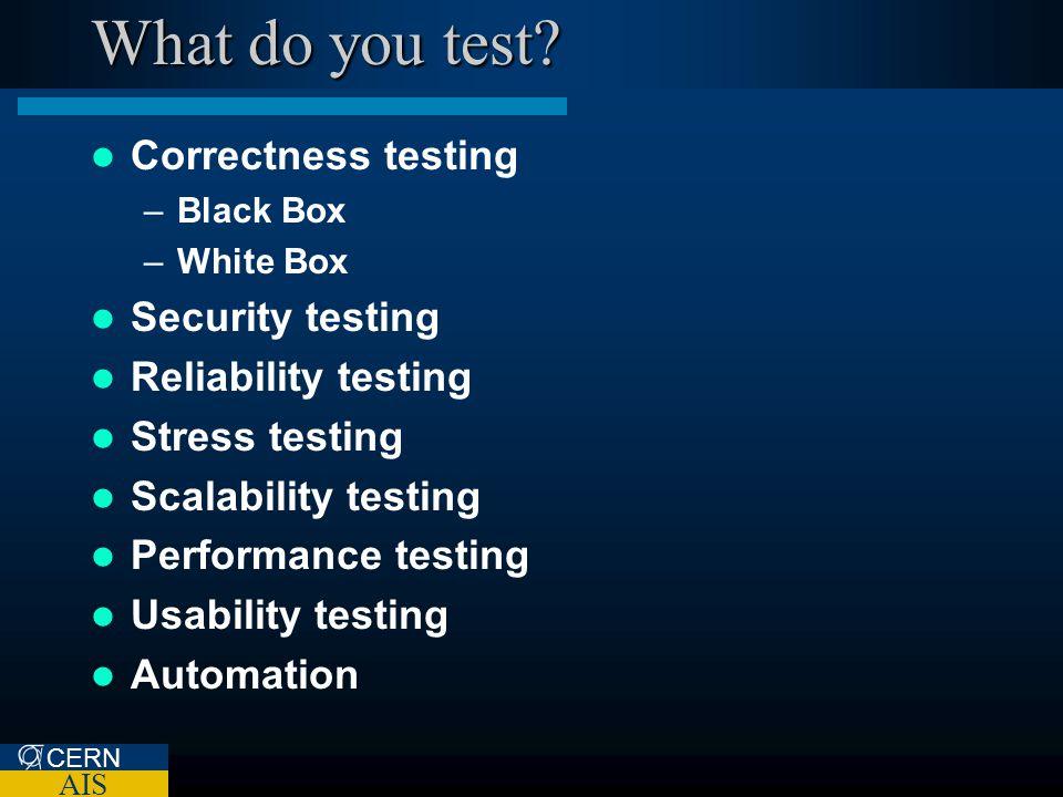 CERN AIS What do you test.