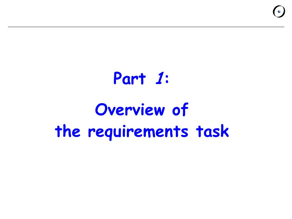 Part 1: Overview of the requirements task