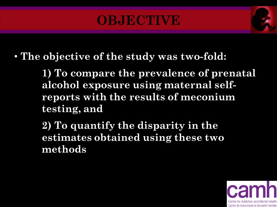 OBJECTIVE The objective of the study was two-fold: 1) To compare the prevalence of prenatal alcohol exposure using maternal self- reports with the res