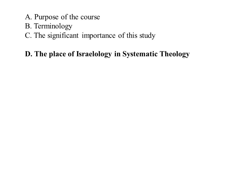 A. Purpose of the course B. Terminology C. The significant importance of this study D.