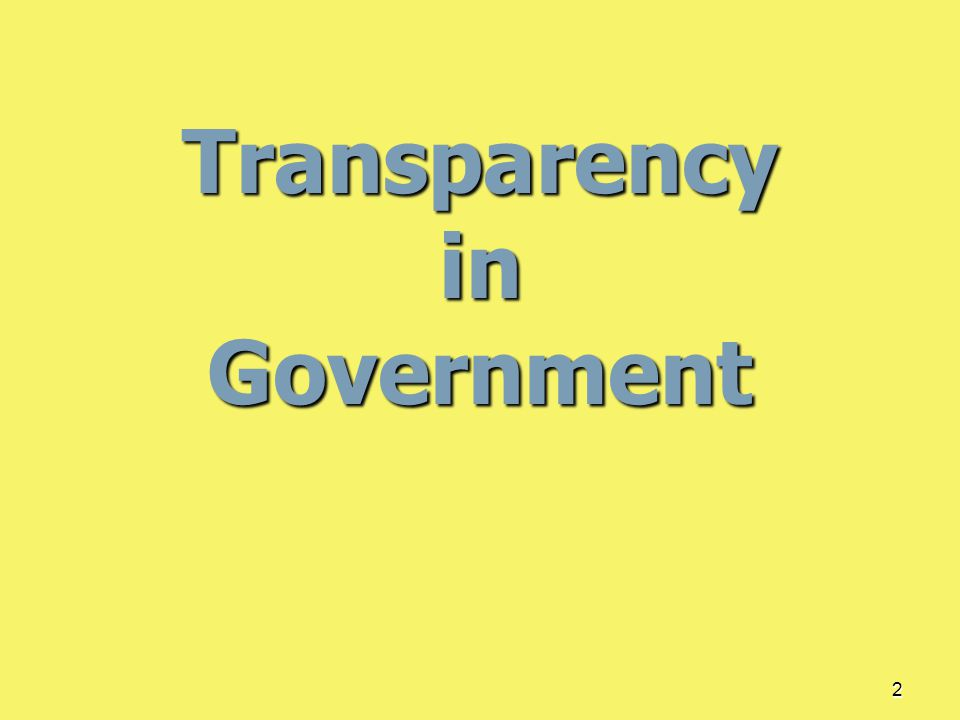2 Transparency in Government
