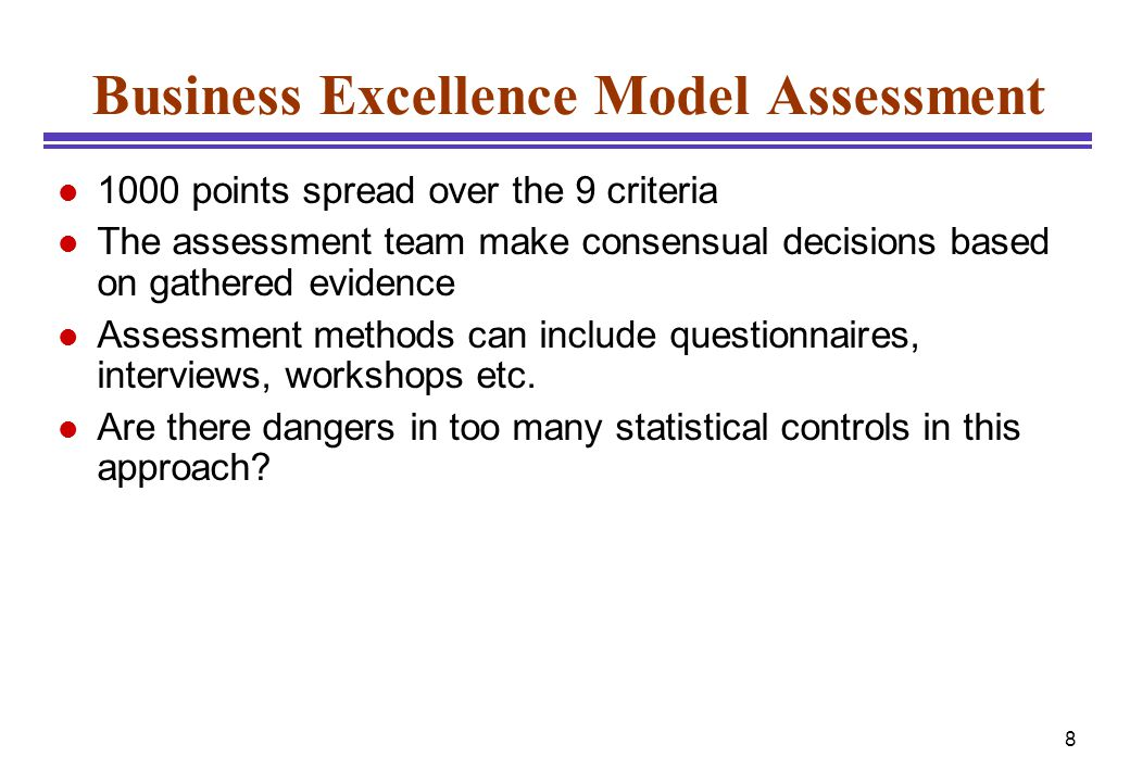 9 Measuring with the Model l 300 represents a good company, »quality assurance in place, »starting continuous improvement l 500 represents a very good company, »sustaining improvement, »process orientation l 700 represents an excellent company where »improvement is a way of life, »employees are empowered