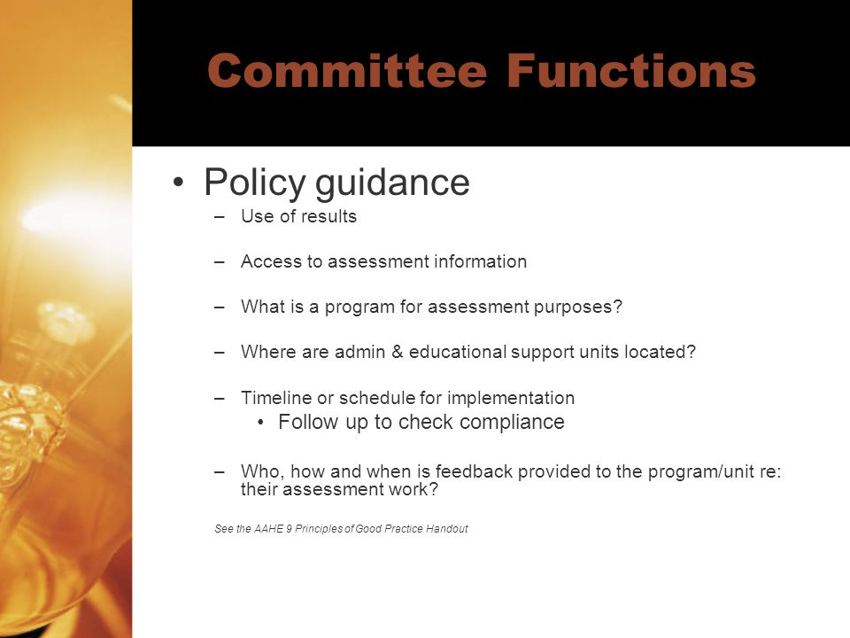 Committee Functions Constituent representation Leadership training as a committee –Implementation coordinator help here Coaching colleagues to do assessment –Implementation coordinator help here