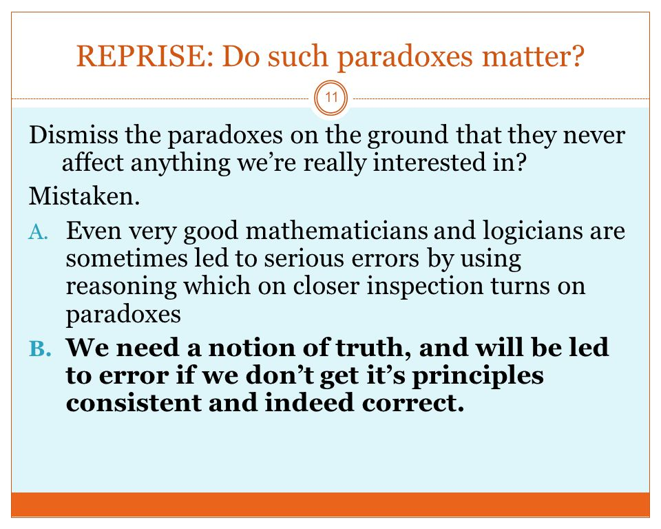 REPRISE: Do such paradoxes matter.