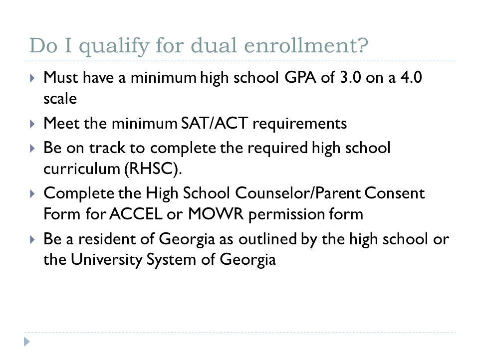 Do I qualify for dual enrollment.