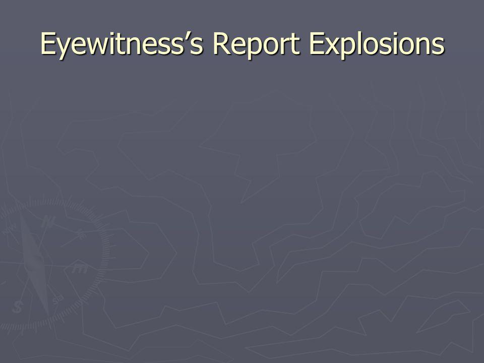 Eyewitness's Report Explosions