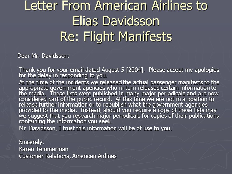 Letter From American Airlines to Elias Davidsson Re: Flight Manifests Dear Mr. Davidsson: Dear Mr. Davidsson: Thank you for your email dated August 5