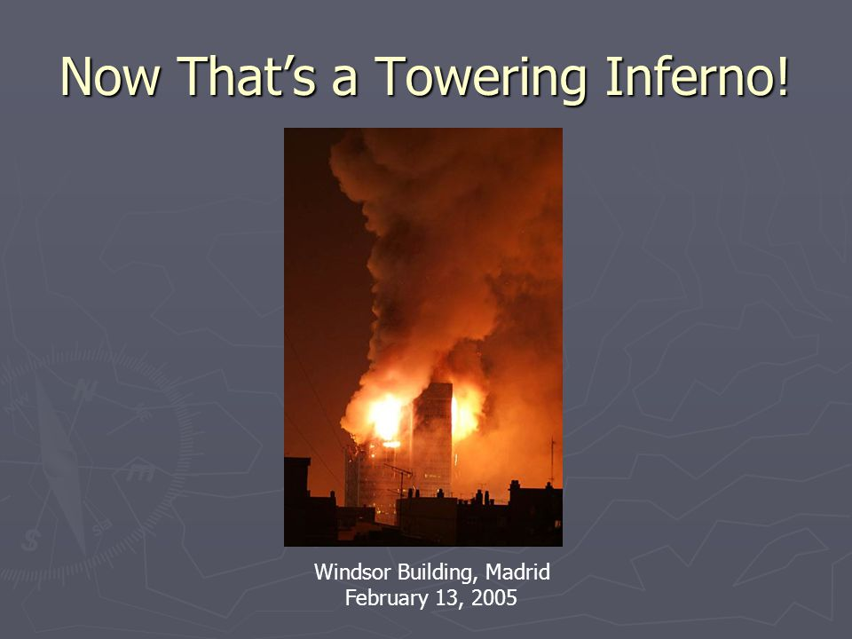 Now That's a Towering Inferno! Windsor Building, Madrid February 13, 2005
