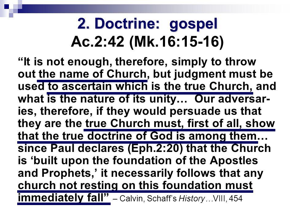 2. Doctrine: gospel 2.