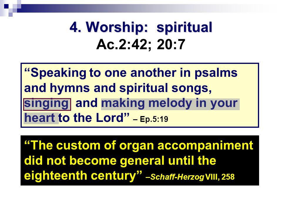 4.Worship: spiritual 4.