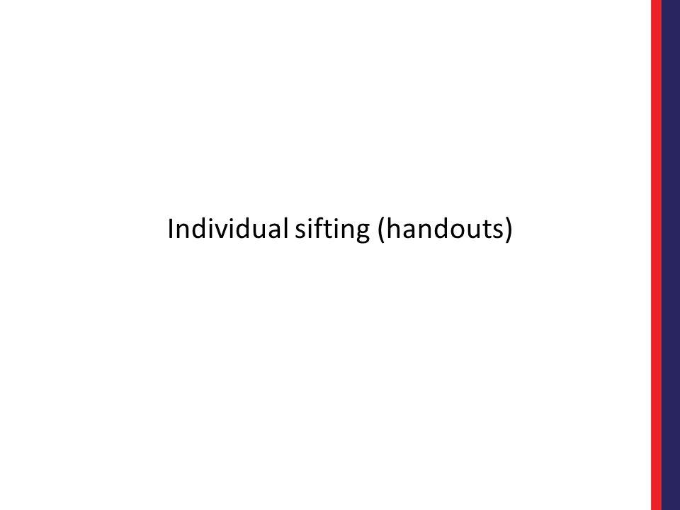 Individual sifting (handouts)