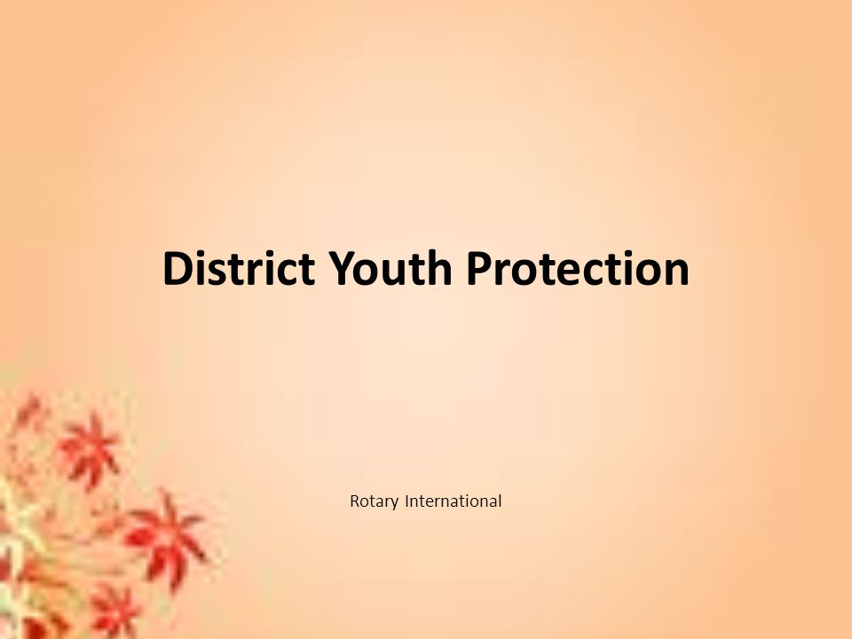 District Youth Protection Rotary International