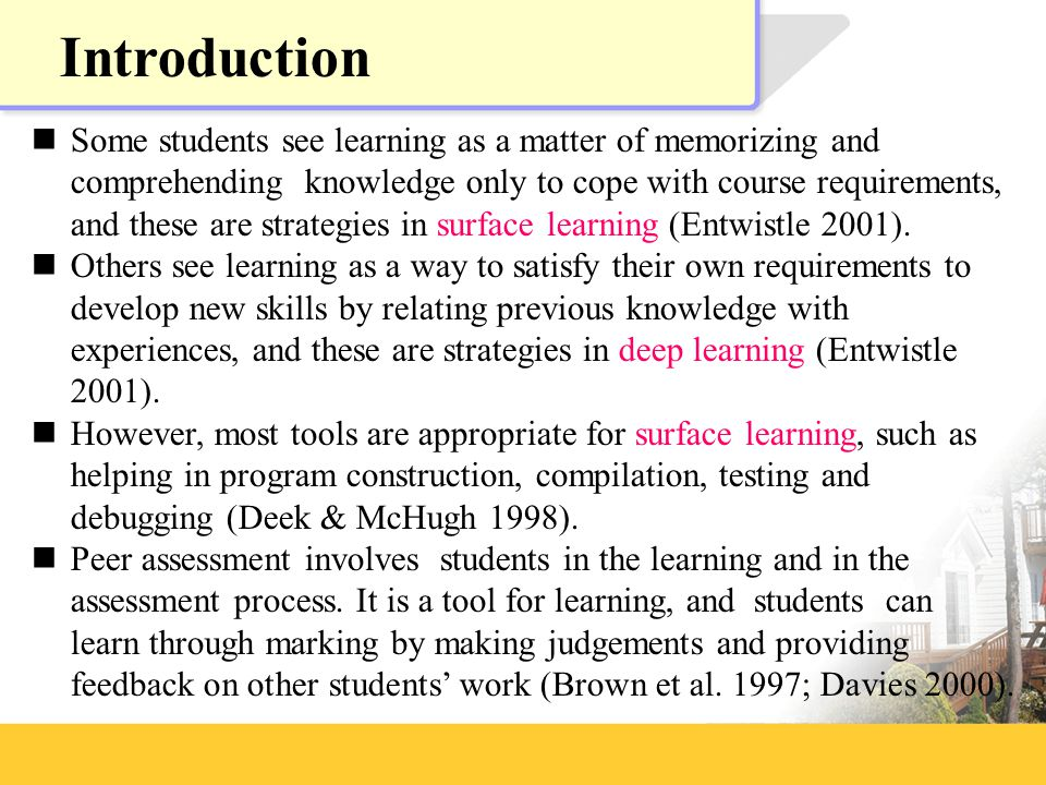 Some students see learning as a matter of memorizing and comprehending knowledge only to cope with course requirements, and these are strategies in surface learning (Entwistle 2001).