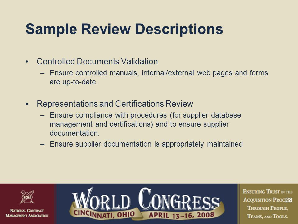 28 Sample Review Descriptions Controlled Documents Validation –Ensure controlled manuals, internal/external web pages and forms are up-to-date.