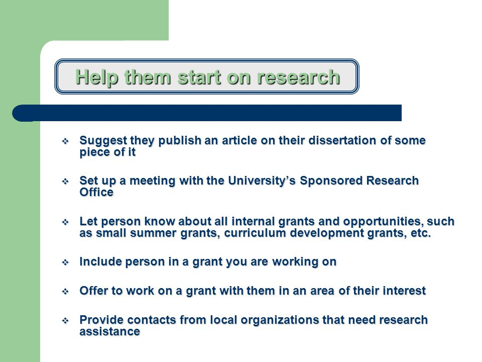 Provide a faculty mentor who can relate to the person  Share with them course syllabi and teaching methodologies  Send them to hi tech training  Make sure they get a computer right away and all of their account information  Don't overburden with committee assignments  Suggest faculty member joins one university wide committee (so that person will become known throughout the university, which will help during future promotion and tenure)