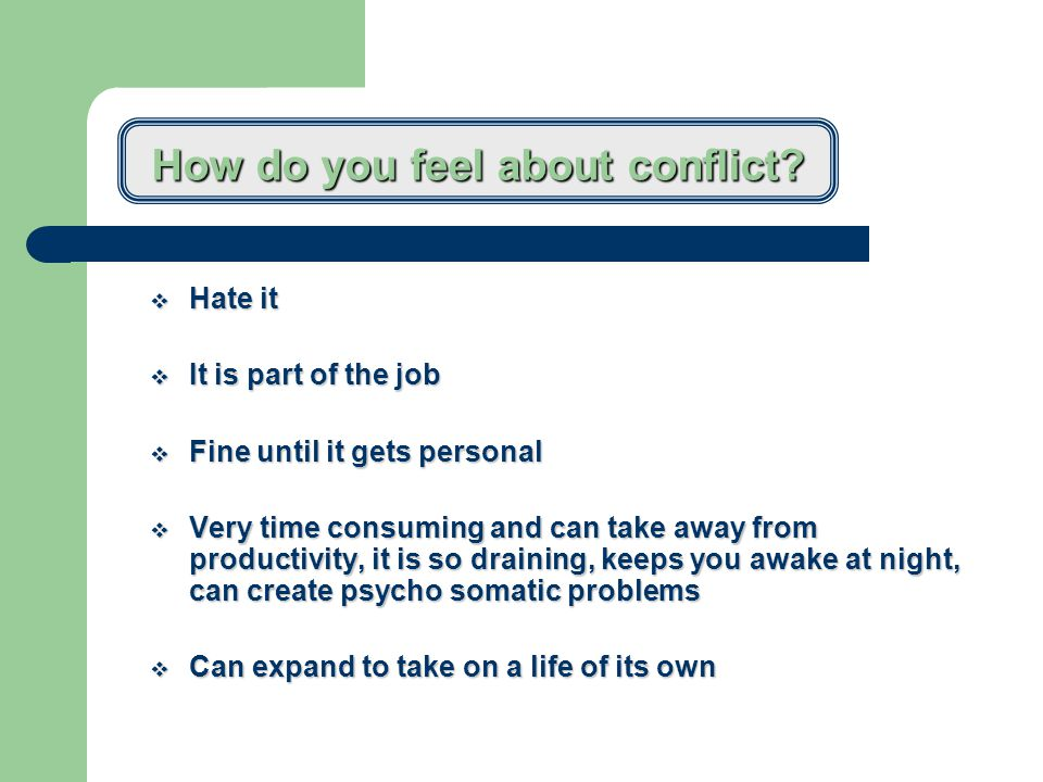 When does conflict occur.