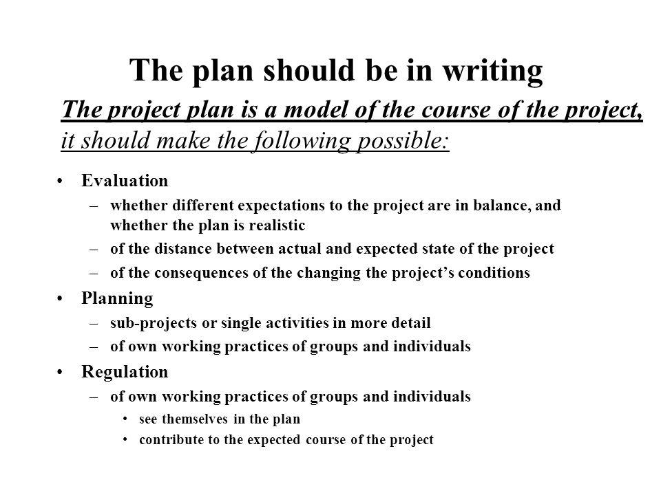 Ieteikumi un vadlīnijas projekta plāna formai Plānam jābūt īsam un precīzam.