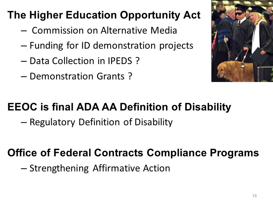 The Higher Education Opportunity Act – Commission on Alternative Media – Funding for ID demonstration projects – Data Collection in IPEDS .