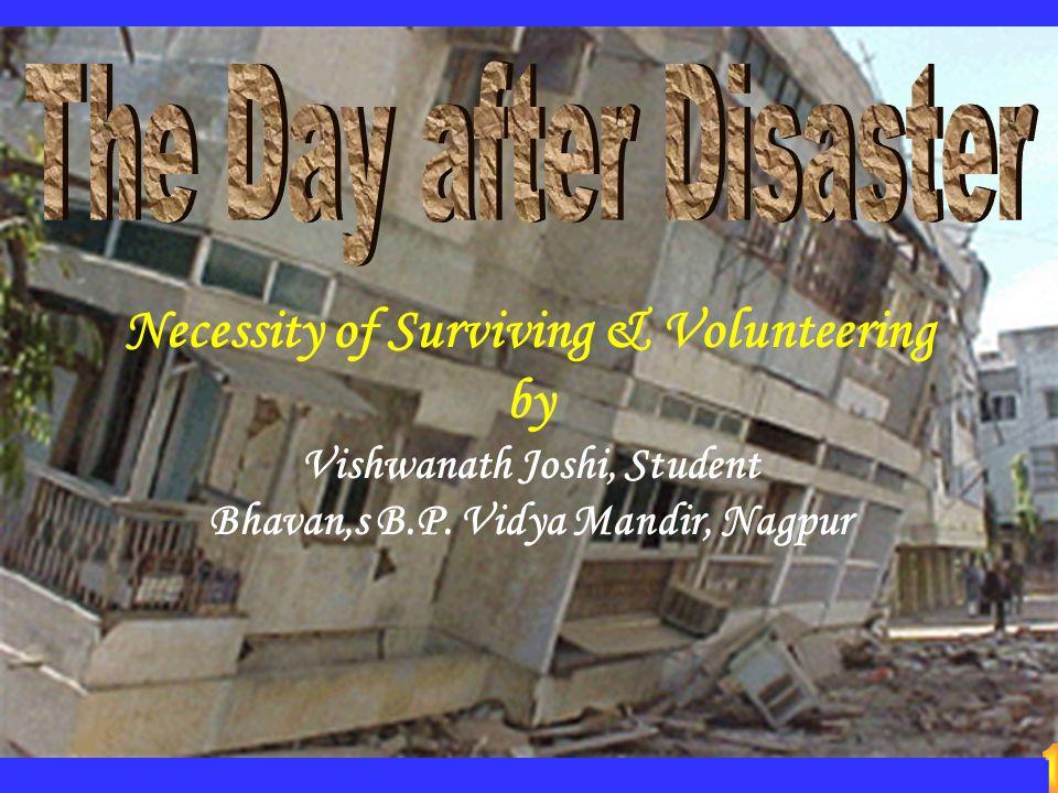Necessity of Surviving & Volunteering by Vishwanath Joshi, Student Bhavan,s B.P.