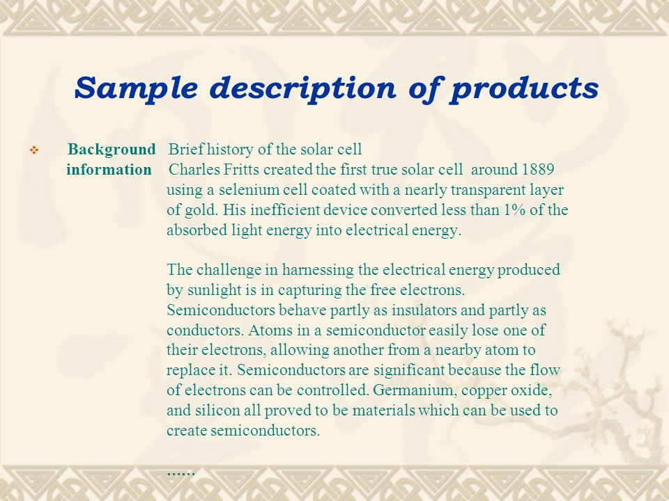Sample description of products  Heading Solar Cells  Overview A solar cell is a device that converts sunlight energy into electrical energy.