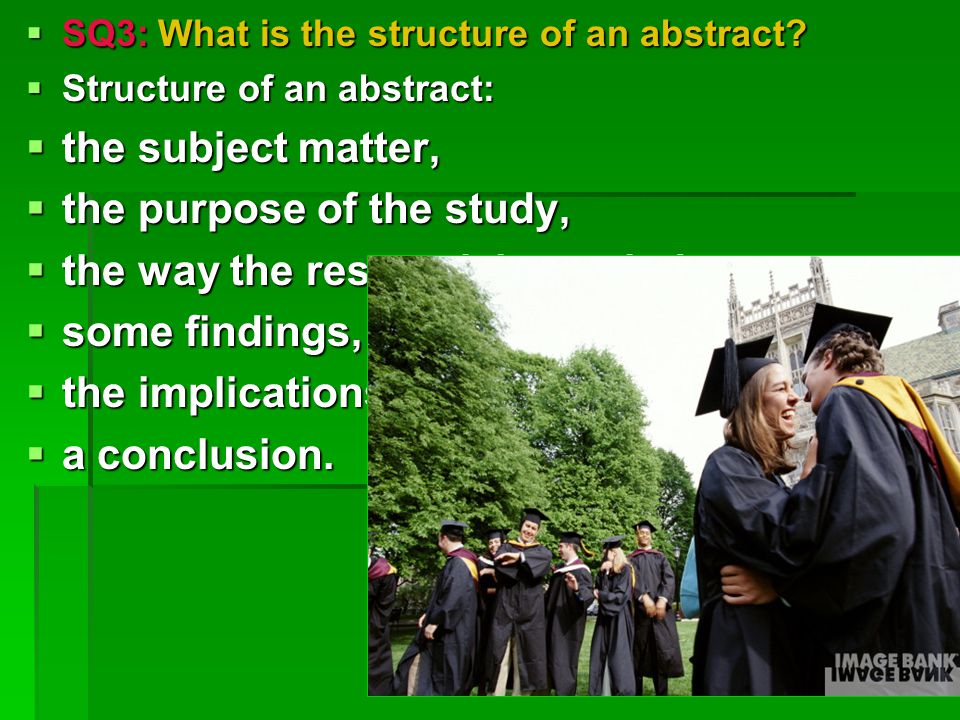  SQ3: What is the structure of an abstract.