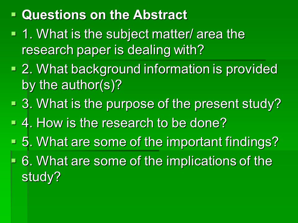  Questions on the Abstract  1.